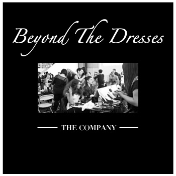 Beyond The Dresses: The Company